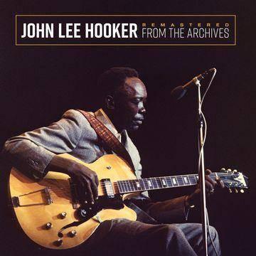 John Lee Hooker - Remastered From The Archives (Vinyl)