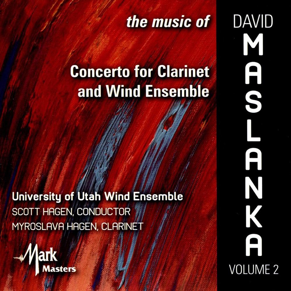 University Of Utah W - Music Of David Maslanka:Vol 2 (CD)