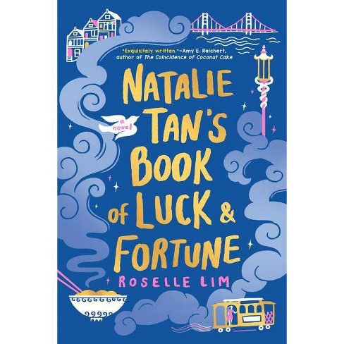 Natalie Tan's Book of Luck and Fortune -  by Roselle Lim (Paperback) - image 1 of 1