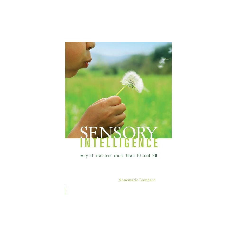 Sensory Intelligence By Lombard Annemarie Paperback