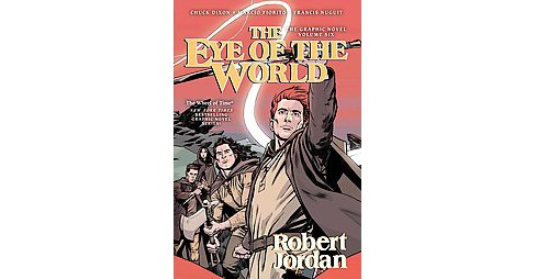 Eye of the World 6 : The Graphic Novel (Reprint) (Paperback) (Robert Jordan) - image 1 of 1