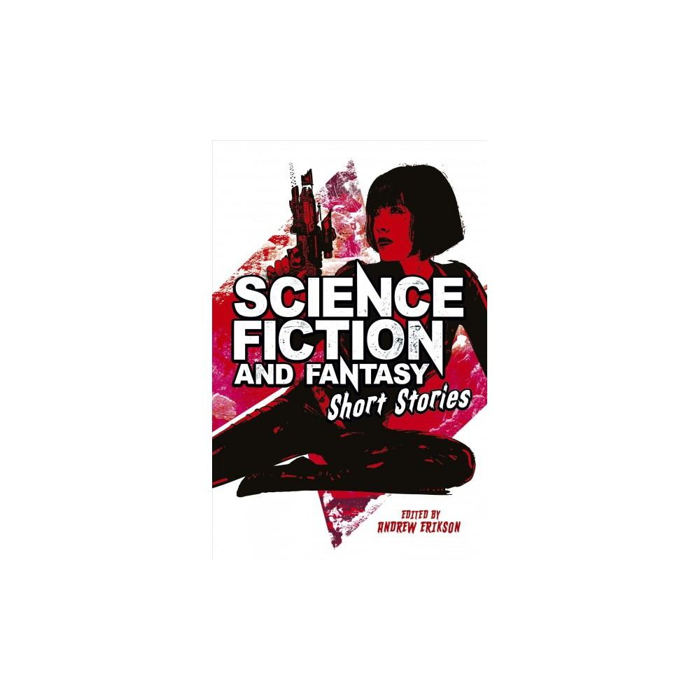 Science Fiction and Fantasy Short Stories - (Hardcover)