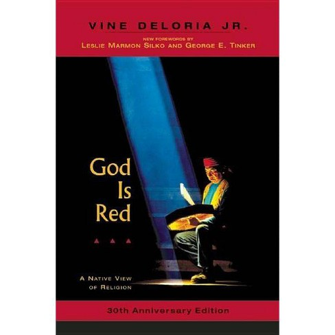 God Is Red - 30 Edition by  Vine Deloria Jr (Paperback) - image 1 of 1