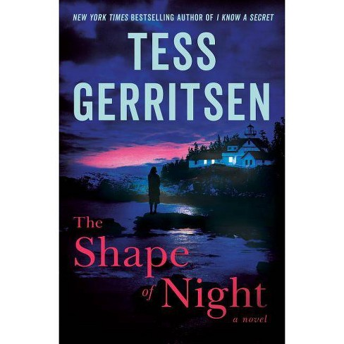 The Shape of Night - by  Tess Gerritsen (Hardcover) - image 1 of 1