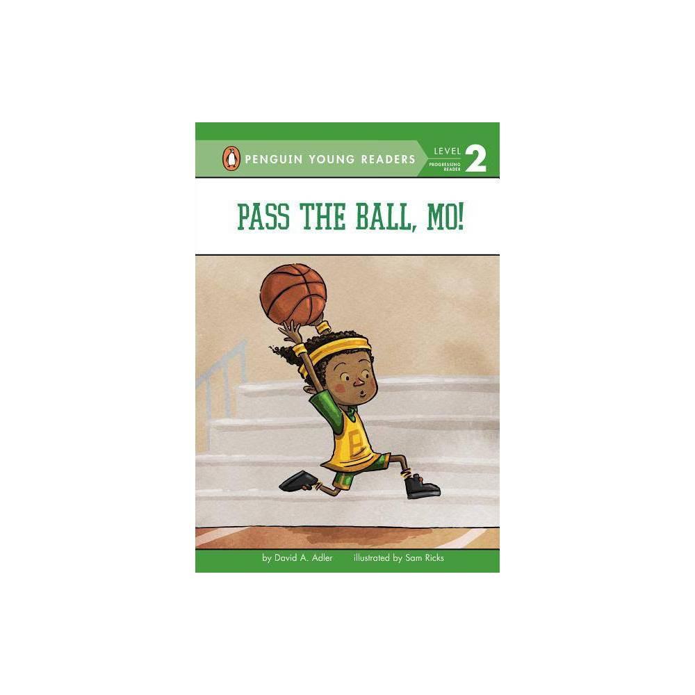 Pass The Ball Mo Mo Jackson By David A Adler Hardcover