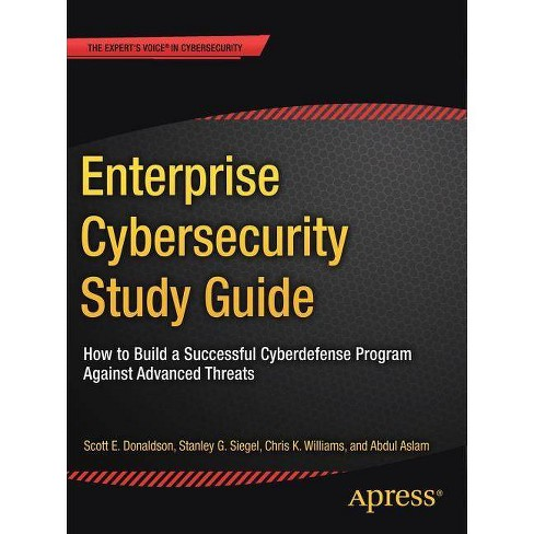 Enterprise Cybersecurity Study Guide - (Paperback) - image 1 of 1