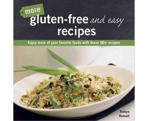 More Gluten - Free and Easy Recipes (Paperback) (Robyn Russell) - image 1 of 1