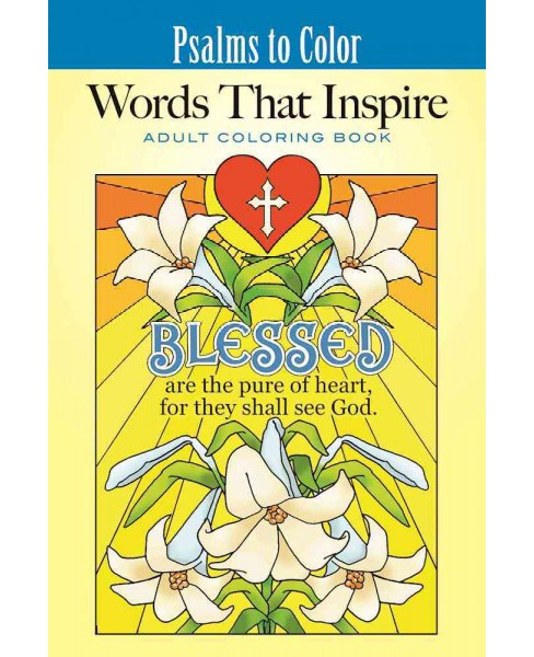 Psalms to Color : Words That Inspire Coloring Book (Paperback) (Ted Menten). - image 1 of 1