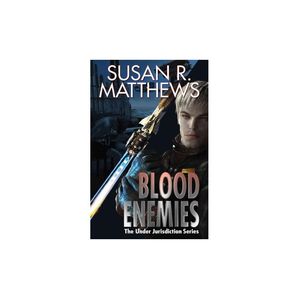 Blood Enemies (Paperback) (Susan R. Matthews)