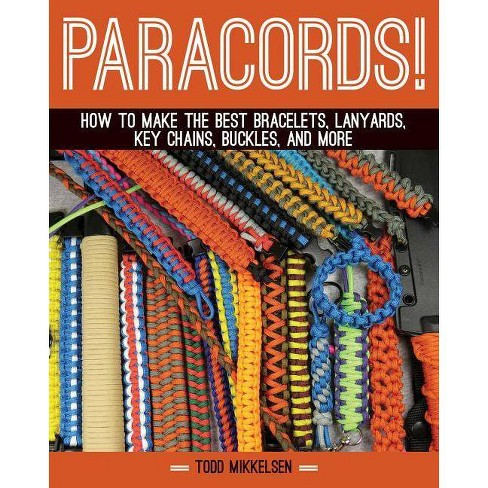 Paracord! - by  Todd Mikkelsen (Hardcover) - image 1 of 1
