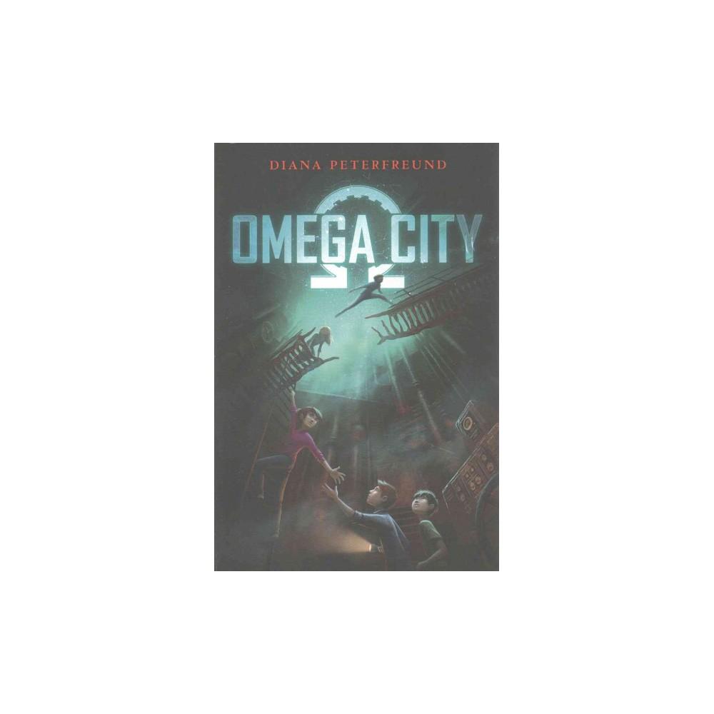 Omega City (Reprint) (Paperback) (Diana Peterfreund)