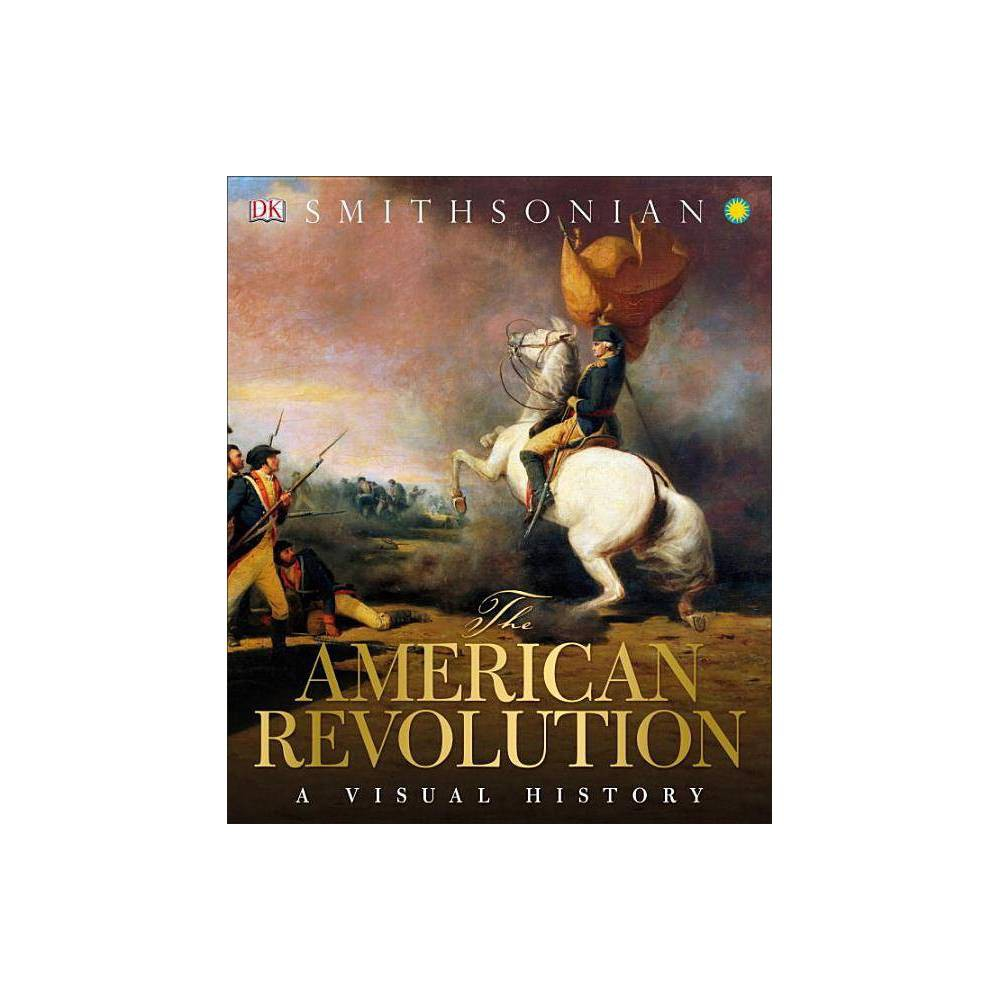 The American Revolution Hardcover