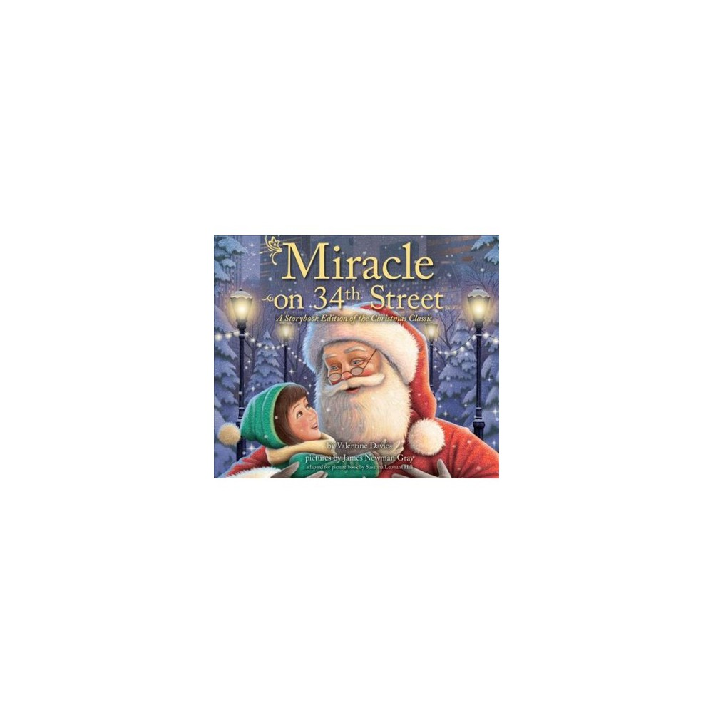 Miracle on 34th Street : A Storybook Edition of the Christmas Classic - Unabridged by Valentine Davies