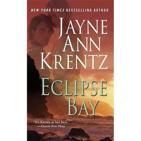 Eclipse Bay - by  Jayne Ann Krentz (Paperback) - image 1 of 1