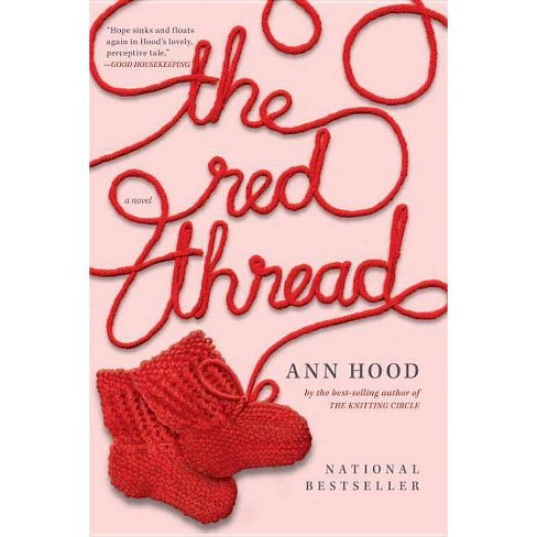 The Red Thread - by  Ann Hood (Paperback) - image 1 of 1