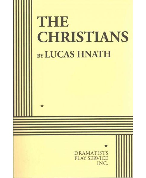 Christians (Paperback) (Lucas Hnath) - image 1 of 1