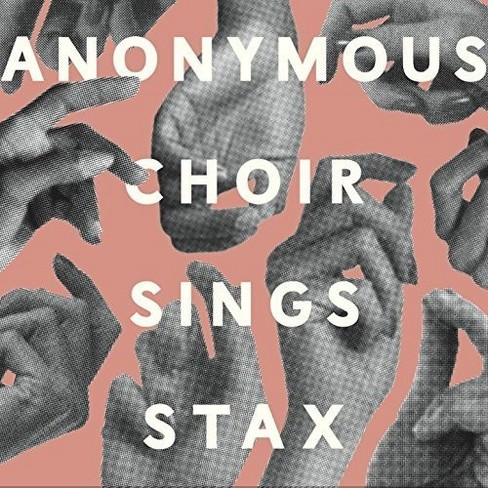 Anonymous Choir - Sings Stax (CD) - image 1 of 1