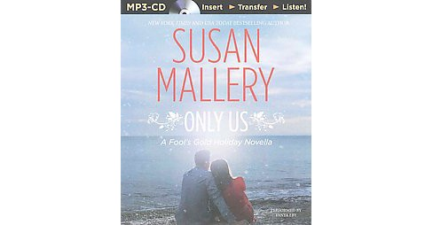 Only Us (Unabridged) (MP3-CD) (Susan Mallery) - image 1 of 1