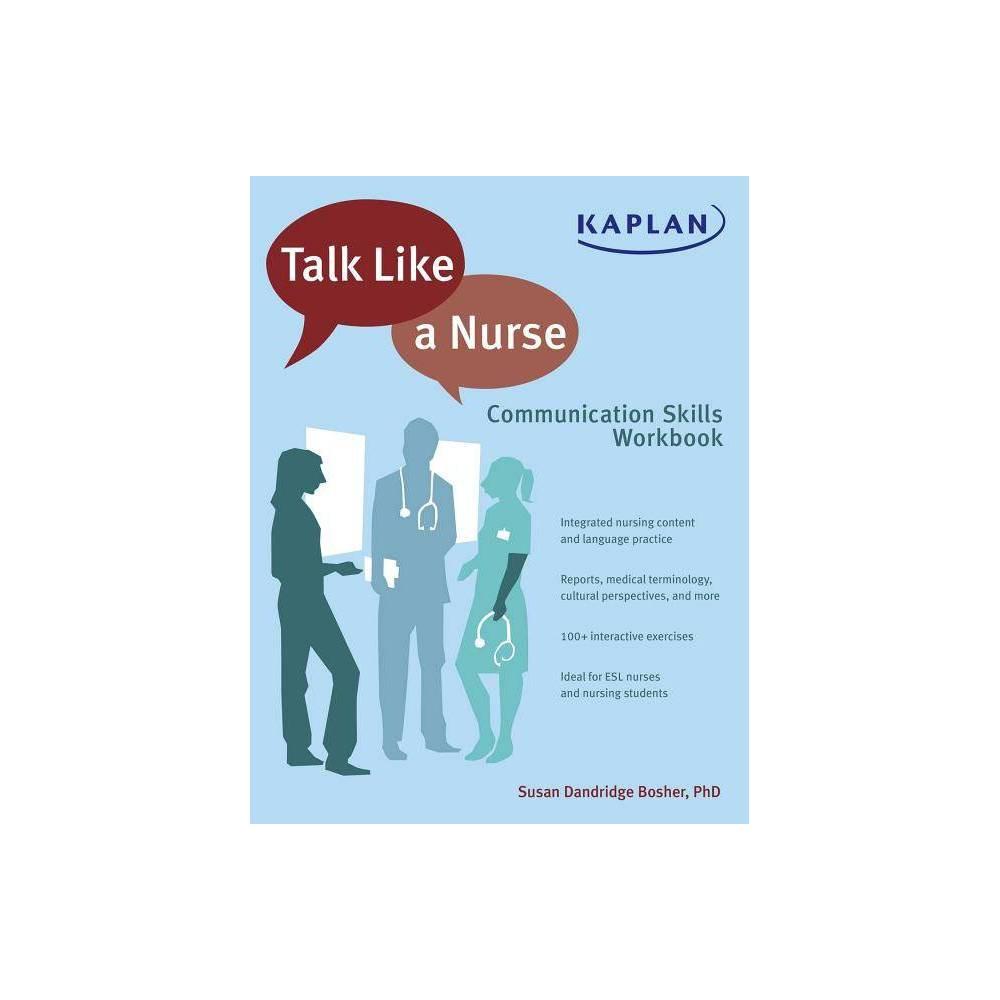 Talk Like A Nurse By Susan Dandridge Bosher Paperback