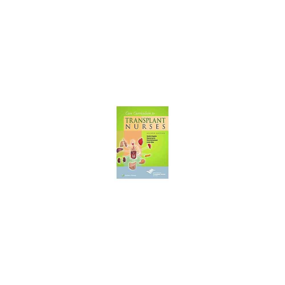 Core Curriculum for Transplant Nurses (Paperback) (Stacee Lerret)