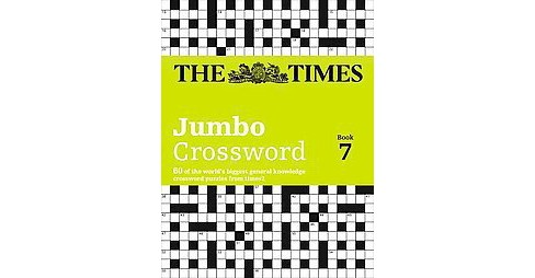 Times Times2 Jumbo Crossword Book 7 (Paperback) - image 1 of 1