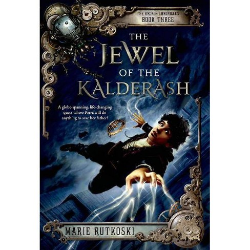 The Jewel of the Kalderash - (Kronos Chronicles) by  Marie Rutkoski (Paperback) - image 1 of 1