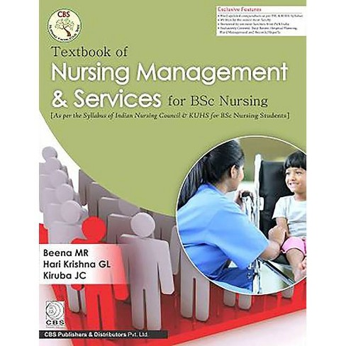 Textbook of Nursing Management & Services for BSC Nursing - by  M R Beena & G L Hari & Jc Kiruba - image 1 of 1