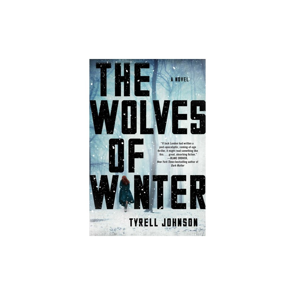 Wolves of Winter - Reprint by Tyrell Johnson (Paperback)