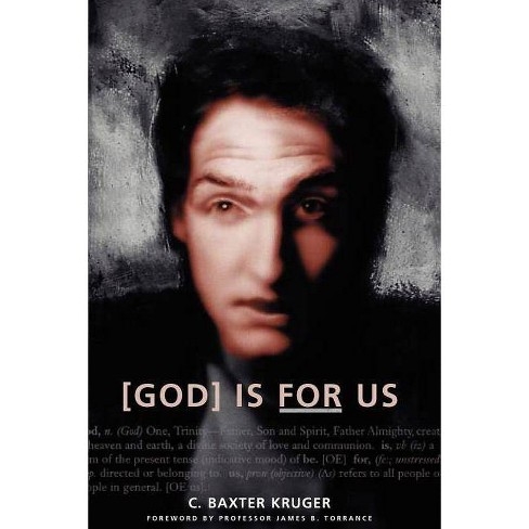 God Is for Us - by  C Baxter Kruger (Paperback) - image 1 of 1