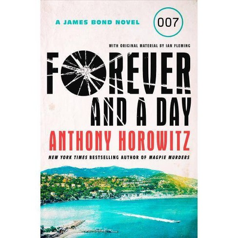 Forever and a Day - by  Anthony Horowitz (Hardcover) - image 1 of 1
