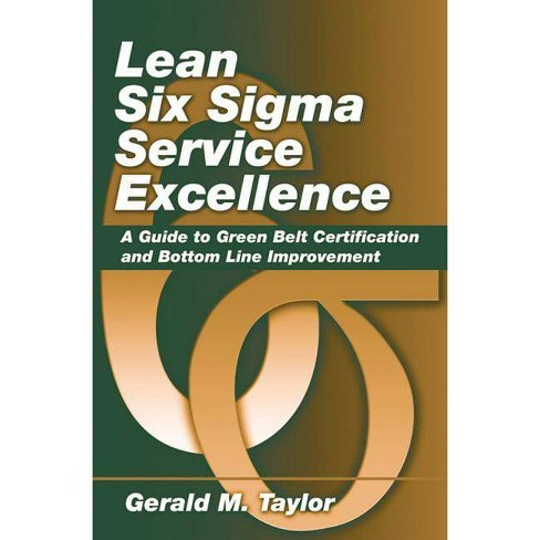 Lean Six SIGMA Service Excellence - by  Gerald Taylor (Hardcover) - image 1 of 1