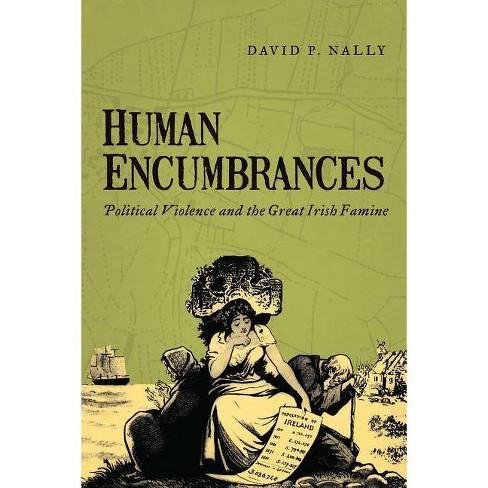 Human Encumbrances - by  David P Nally (Paperback) - image 1 of 1