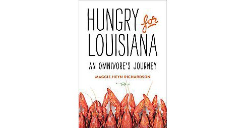 Hungry for Louisiana (Hardcover) - image 1 of 1