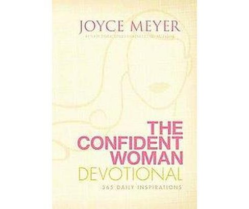 The Confident Woman Devotional (Hardcover) by Joyce Meyer - image 1 of 1
