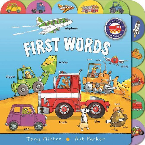 Amazing Machines: First Words - by  Tony Mitton (Board_book) - image 1 of 1