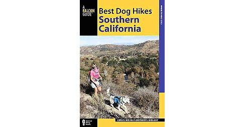 Best Dog Hikes Southern California (Paperback) (Linda B. Mullally & David S. Mullally) - image 1 of 1