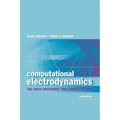 Computational Electrodynamics - (Artech House Antennas and Propagation Library) 3 Edition (Hardcover) - image 1 of 1