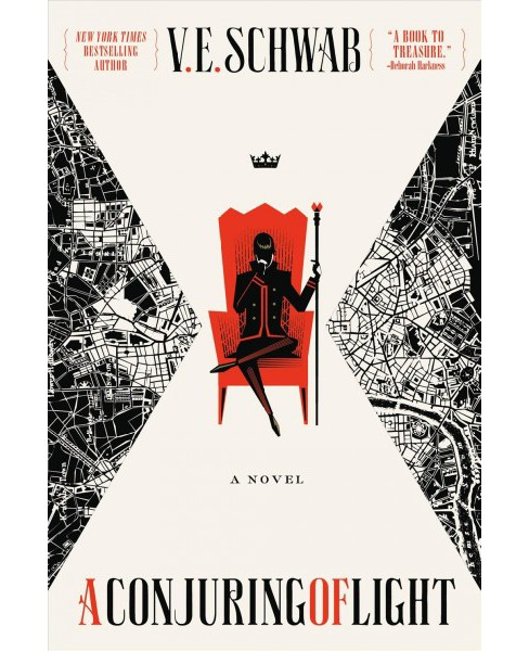 Conjuring of Light -  Reprint (Shades of Magic) by V. E. Schwab (Paperback) - image 1 of 1