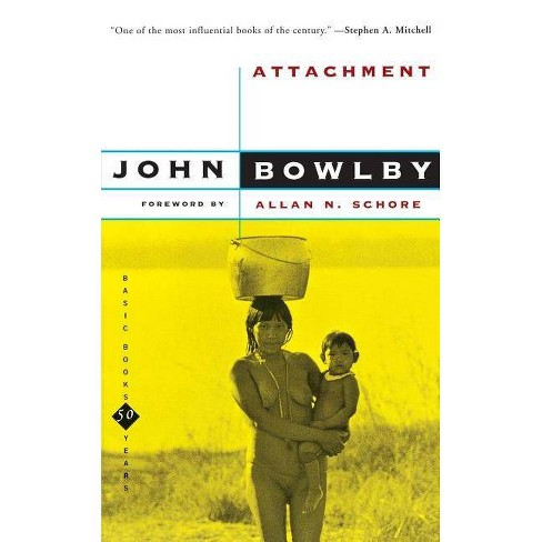 Attachment - (Basic Books Classics) by  John Bowlby (Paperback) - image 1 of 1