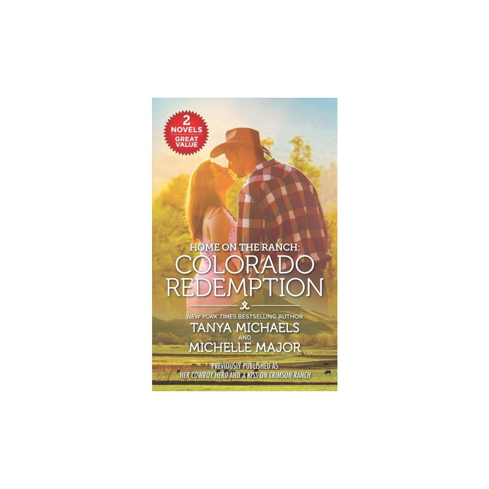 Colorado Redemption : Her Cowboy Hero / A Kiss on Crimson Ranch - Reissue (Paperback)