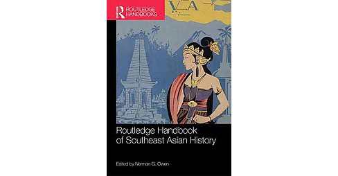 Routledge Handbook of Southeast Asian History (Hardcover) - image 1 of 1