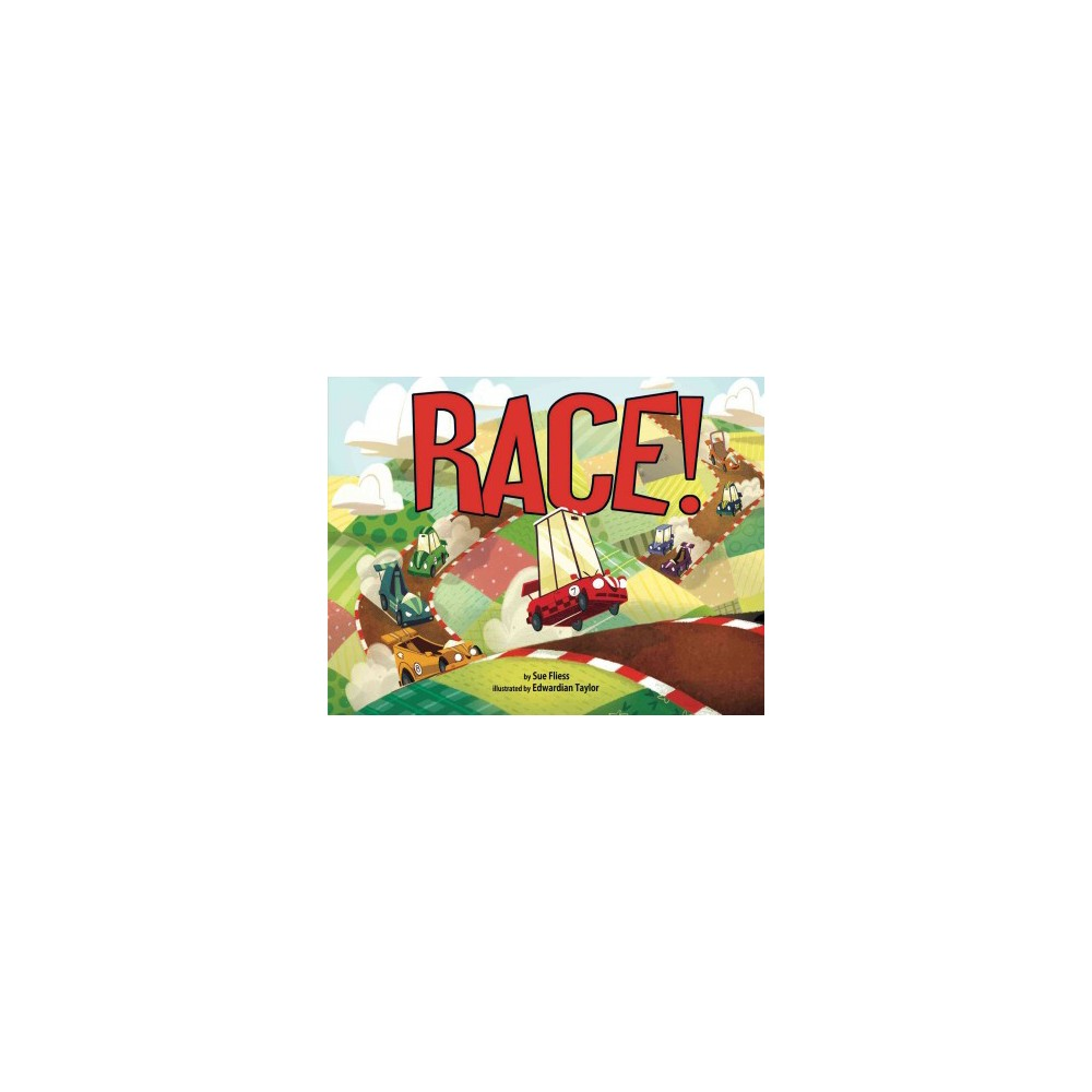Race! - by Sue Fliess (School And Library)