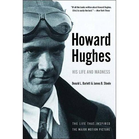 Howard Hughes - by  Donald L Barlett & James B Steele (Paperback) - image 1 of 1