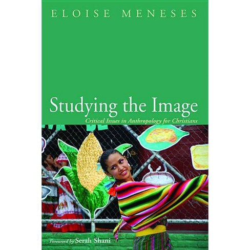 Studying the Image - by  Eloise Meneses (Paperback) - image 1 of 1