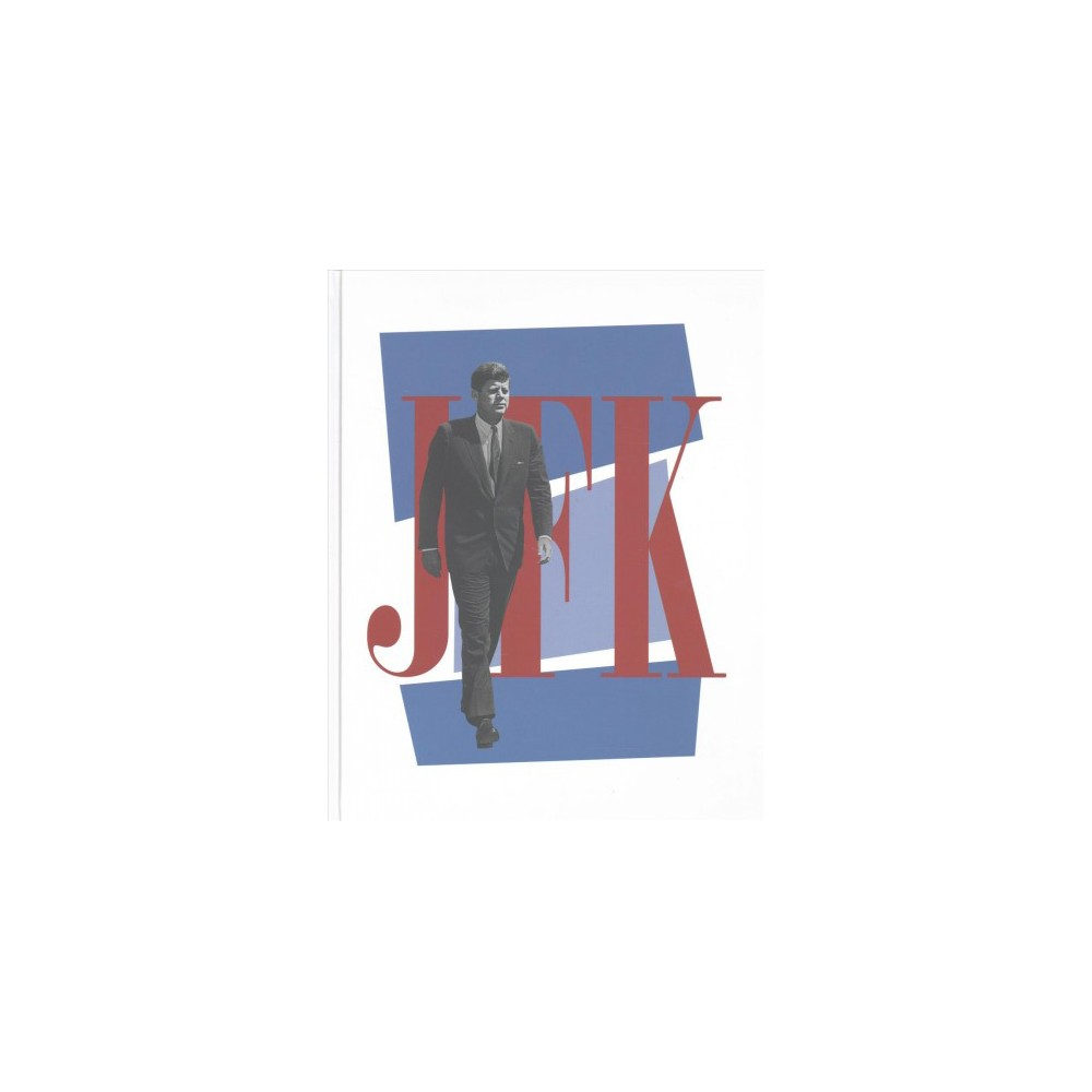Jfk : A Vision for America in Words and Pictures - (Hardcover)