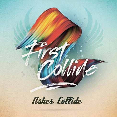 Ashes Collide - First Collide (CD) - image 1 of 1