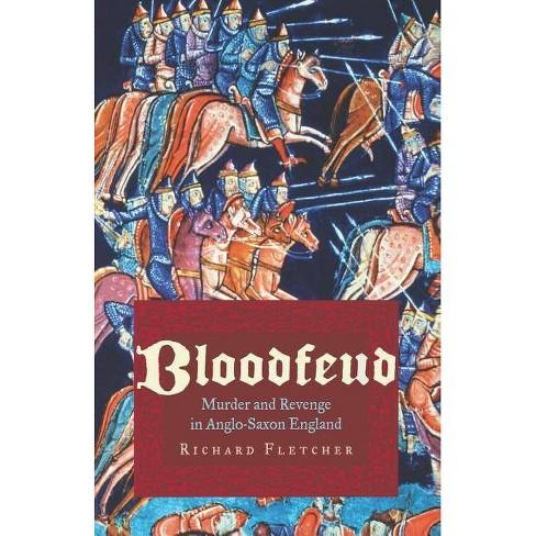 Bloodfeud - by  Richard Fletcher (Paperback) - image 1 of 1