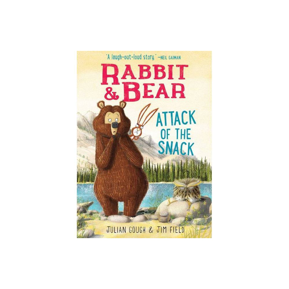 Rabbit Bear Attack Of The Snack Volume 3 By Julian Gough Hardcover