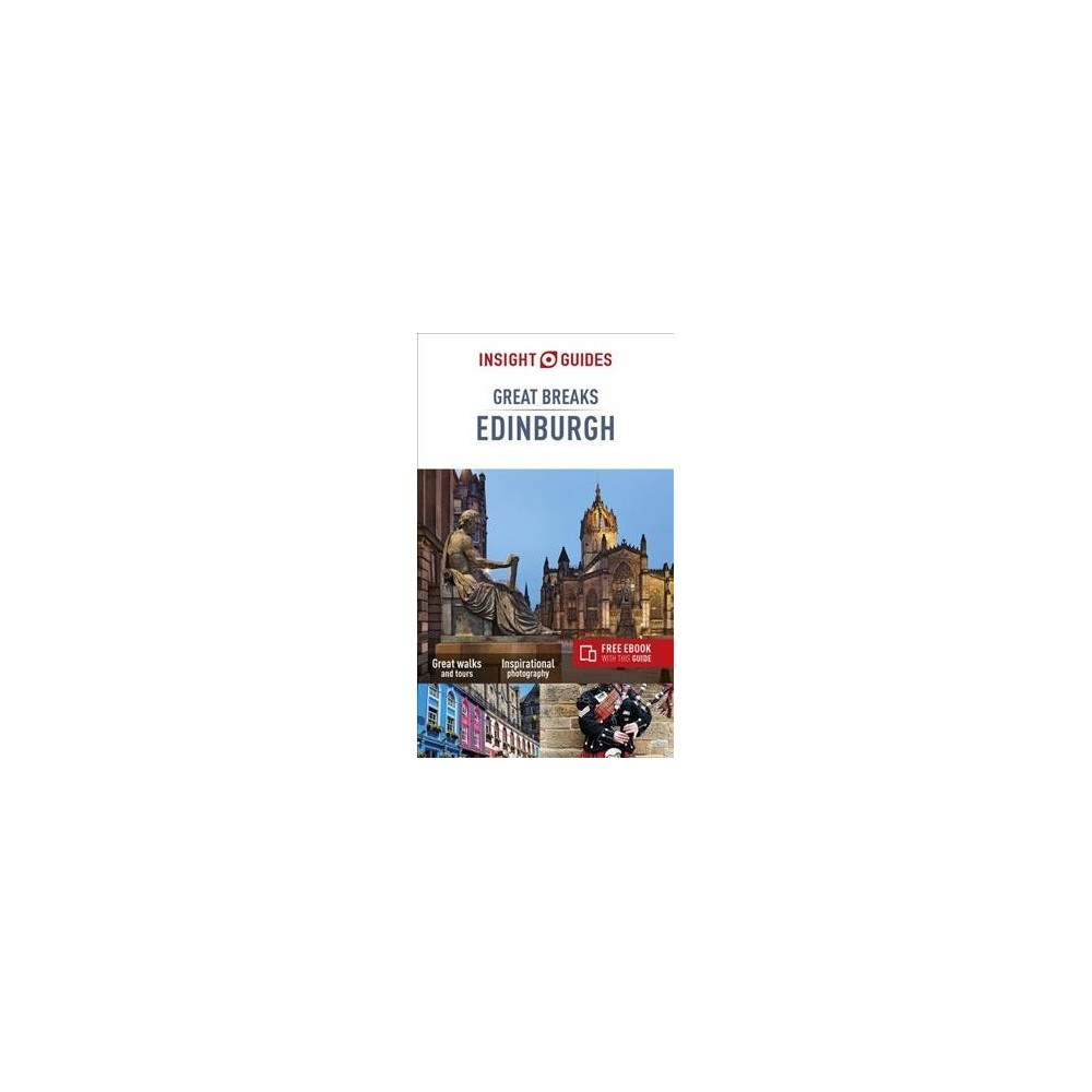 Insight Guides Great Breaks Edinburgh - 4 (Insight Great Breaks Guides) (Paperback)