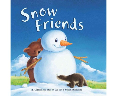 Snow Friends (Hardcover) (M. Christina Butler) - image 1 of 1